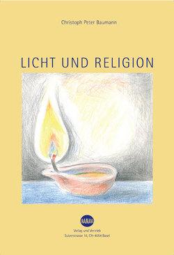 Licht und Religion von Baumann,  Christoph Peter