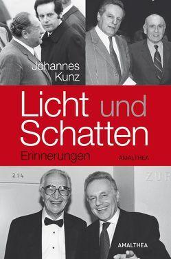 Licht und Schatten von Kunz,  Johannes
