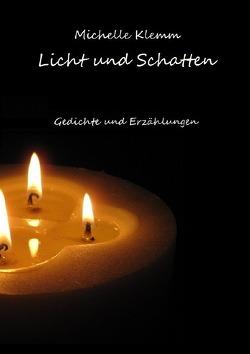 Licht und Schatten von Klemm,  Michelle