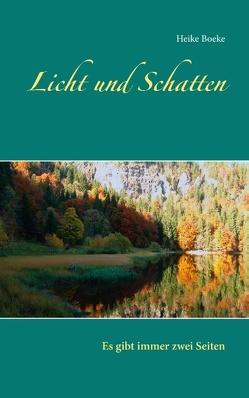 Licht und Schatten von Boeke,  Heike