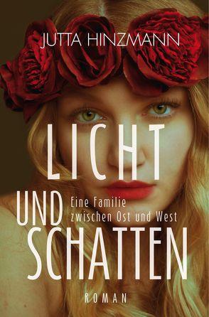 Licht und Schatten von Hinzmann,  Jutta