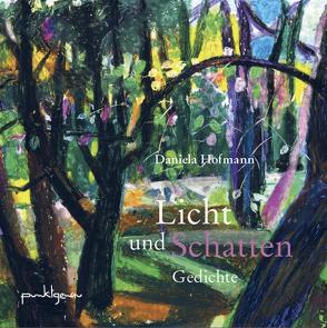 Licht und Schatten von Darvishi,  Hosna, Hofmann,  Daniela