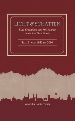Licht und Schatten – Band 2 von Lackerbauer,  Veronika