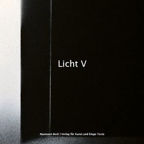 Licht V von Beck,  Mathias, Naumann,  Christopher
