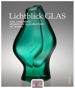 Lichtblick GLAS. von Heerdegen,  Manfred, Rapp,  Oliver