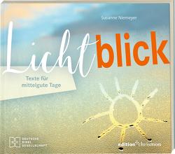 Lichtblick. Texte für mittelgute Tage von Niemeyer,  Susanne