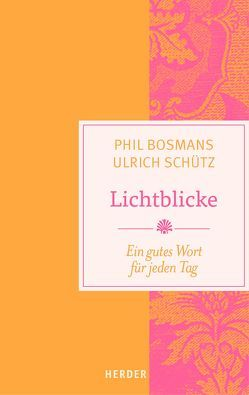 Lichtblicke von Bosmans,  Phil, Schütz,  Ulrich