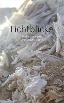 Lichtblicke von Hubjer,  Sarah Christine, Seidl-Nigsch,  Markus