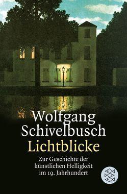Lichtblicke von Schivelbusch,  Wolfgang