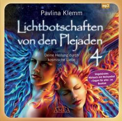 """Lichtbotschaften von den Plejaden Band 4 (Ungekürzte Lesung und Heilsymbol """"Segen für alle"""") von Klemm,  Pavlina"""