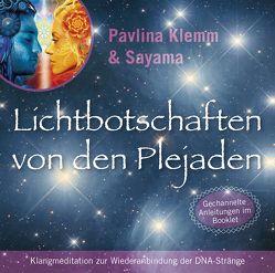 Lichtbotschaften von den Plejaden [Reiner Klang] von Klemm,  Pavlina, Sayama