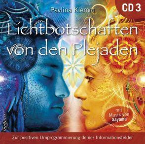 Lichtbotschaften von den Plejaden [Übungs-CD 3] von Klemm,  Pavlina, Sayama