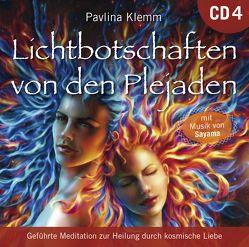 Lichtbotschaften von den Plejaden [Übungs-CD 4] von Klemm,  Pavlina, Sayama