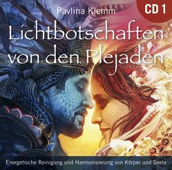 Lichtbotschaften von den Plejaden [Übungs-CD] von Klemm,  Pavlina