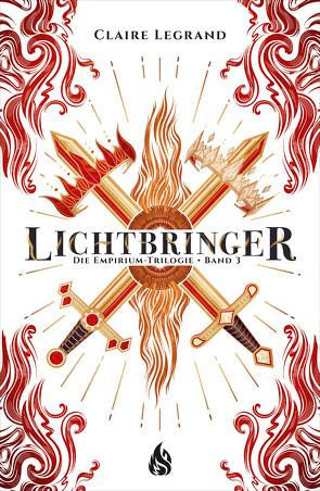 Lichtbringer – Die Empirium-Trilogie von Böckler,  Ariane, Legrand,  Claire, Rak,  Alexandra