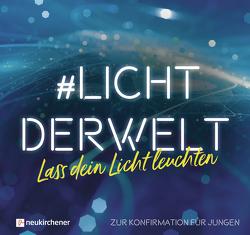 #lichtderwelt. Lass dein Licht leuchten von Atkinson,  Ruth, Sonnhüter,  Andreas
