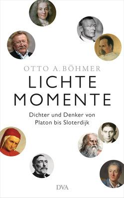 Lichte Momente von Böhmer,  Otto A