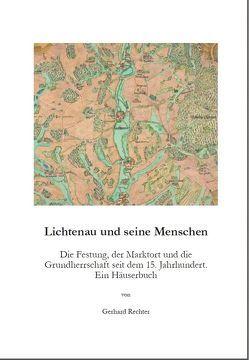 Lichtenau und seine Menschen von Rechter,  Gerhard