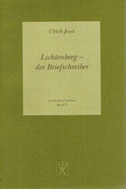 Lichtenberg – der Briefschreiber von Brüdermann,  Stefan, Joost,  Ulrich