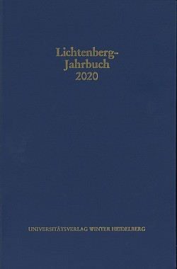 Lichtenberg-Jahrbuch 2020 von Achenbach,  Bernd, Joost,  Ulrich, Moennighoff,  Burkhard, Promies,  Wolfgang, Spicker,  Friedemann