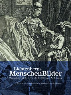 Lichtenbergs MenschenBilder von Eudell,  Demetrius L., Hünniger,  Dominik