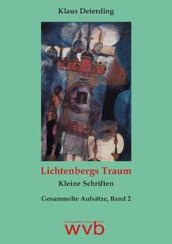 Lichtenbergs Traum von Deterding,  Klaus