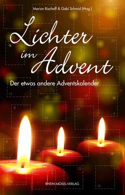 Lichter im Advent von Bischoff,  Marion, Schmid,  Gabi