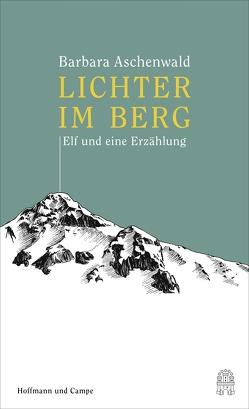 Lichter im Berg von Aschenwald,  Barbara