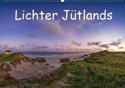 Lichter Jütlands (Wandkalender 2019 DIN A2 quer) von strandmann@online.de