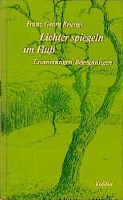 Lichter spiegeln im Fluss von Brustgi,  Franz G, Wezel,  Emil