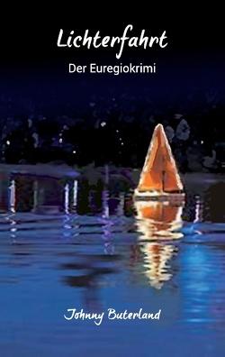 Lichterfahrt von Birwe, Günter, Buterland, Johnny