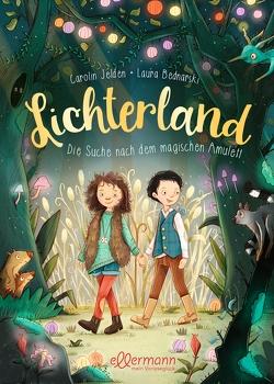 Lichterland von Bednarski,  Laura, Jelden,  Carolin