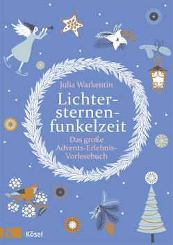 Lichtersternenfunkelzeit von Misselwitz,  Franziska, Warkentin,  Julia