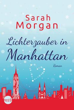 Lichterzauber in Manhattan von Morgan,  Sarah