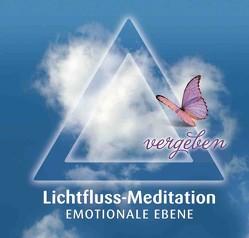 Lichtfluss-Meditation – Emotionale Ebene von Wiesli,  Beatrice