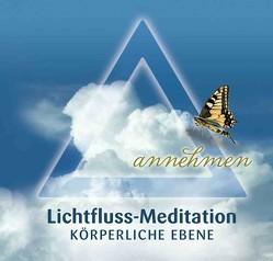 Lichtfluss-Meditation – Körperliche Ebene von Wiesli,  Beatrice