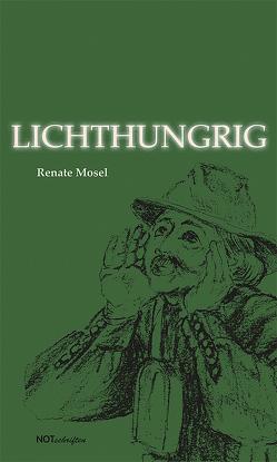 Lichthungrig von Mosel,  Renate