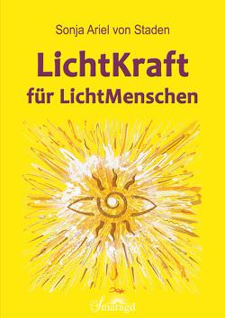 LichtKraft für LichtMenschen von Staden,  Sonja Ariel von