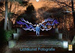 Lichtkunst Fotografie (Wandkalender 2019 DIN A3 quer) von Gerard,  Sven