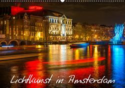 Lichtkunst in Amsterdam (Wandkalender 2021 DIN A2 quer) von Dorn,  Christian
