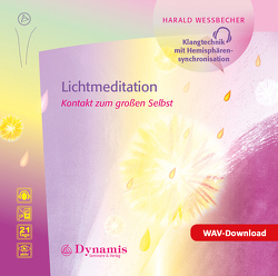 Lichtmeditation von Wessbecher,  Harald