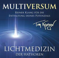 LICHTMEDIZIN DER HATHOREN – MULTIVERSUM von Kenyon,  Tom