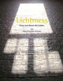 Lichtmess von Zehnter,  Hans-Christian