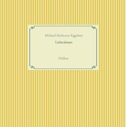 Lichtrahmen von Seelmann-Eggebert,  Michael
