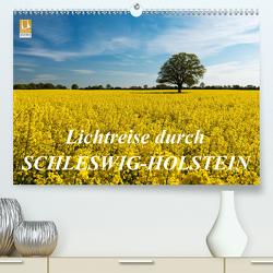 Lichtreise durch Schleswig-Holstein (Premium, hochwertiger DIN A2 Wandkalender 2021, Kunstdruck in Hochglanz) von Nordbilder