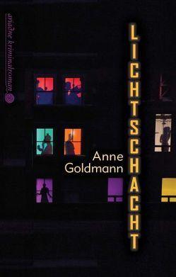 Lichtschacht von Goldmann,  Anne
