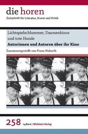 Lichtspielschlummer, Daumenkinos und tote Hunde von Huberth,  Franz