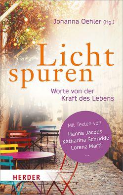 Lichtspuren von Oehler,  Johanna
