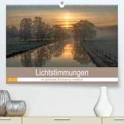 Lichtstimmungen im schönen Schleswig Holstein (Premium, hochwertiger DIN A2 Wandkalender 2020, Kunstdruck in Hochglanz) von Potratz,  Andrea