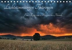 Lichtstimmungen Thüringen – Eine Reise von Morgens bis Abends (Tischkalender 2019 DIN A5 quer) von Wesche,  Ronny